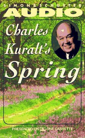 9780671574352: Charles Kuralt's Spring Cassette