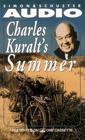 Charles Kuralt's Summer (0671574361) by Charles Kuralt