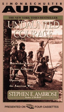 9780671574437: Undaunted Courage : Meriwether Lewis, Thomas Jefferson, and the Opening of the American West