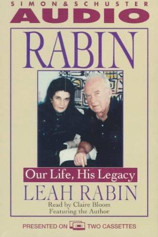 Rabin: Our Life, His Legacy: Rabin, Lea