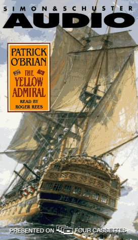 The YELLOW ADMIRAL CASSETTE (0671575015) by Patrick O'brian
