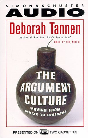 9780671576318: The Argument Culture:  Moving from Debate to Dialogue