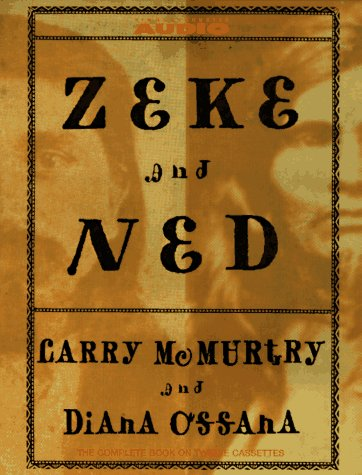 Zeke And Ned Cassette: McMurtry, Larry