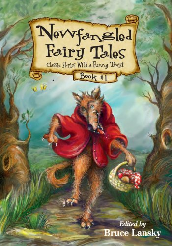 Newfangled Fairy Tales, Book No. 1 (0671577042) by Bruce Lansky