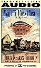 Wait Till Next Year : A Memoir (AUDIO CASSETTE): Goodwin, Doris Kearns