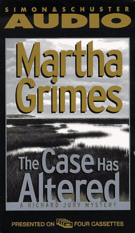 The CASE HAS ALTERED: A RICHARD JURY MYSTERY CASSETTE (Richard Jury Mysteries): Grimes, Martha