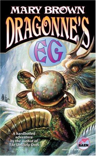 Dragonne's Eg: Brown, Mary
