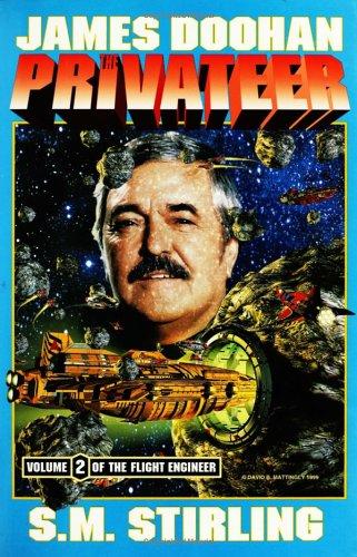 9780671578329: The Privateer: Flight Engineer Ii (Flight Engineer/James Doohan, Vol 2) (v. 2)
