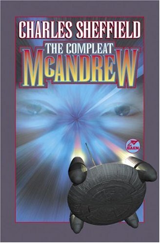The Compleat McAndrew : Killing Vector; Moment of Inertia; All the Colors of the Vacuum; The Mann...