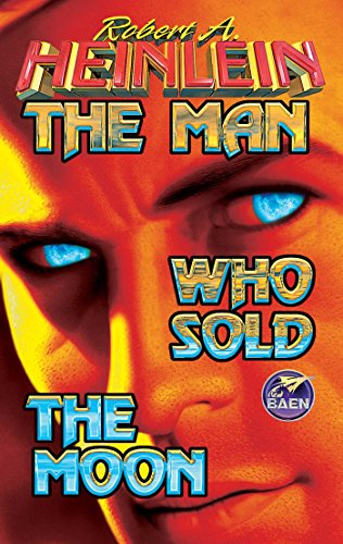 9780671578633: The Man Who Sold The Moon