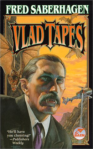 Vlad Tapes: Fred Saberhagen
