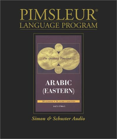 Arabic (Eastern): 1st Ed. (Pimsleur Language Program): Pimsleur