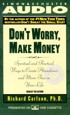 9780671580766: Don't Worry, Make Money: Spiritual and Practical Ways to Create Abundance and More Fun in Your LIfe