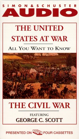 The United States at War: The Civil War All You Want to Know