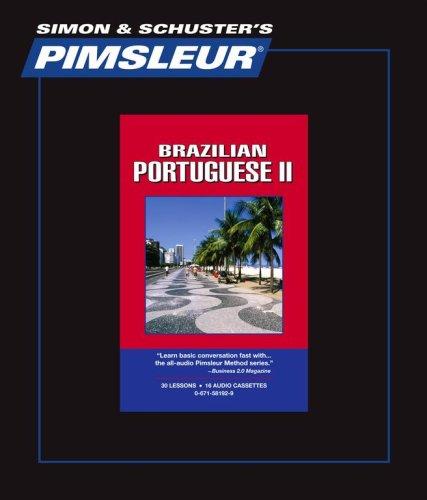 9780671581923: Portuguese (Brazilian) II , Comprehensive: Learn to Speak and Understand Brazilian Portuguese with Pimsleur Language Programs