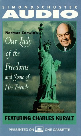 OUR LADY OF THE FREEDOMS and Some of Her Friends (0671582186) by Norman Corwin