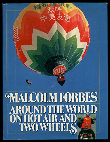 Around the World on Hot Air and Two Wheels: Forbes, Malcolm