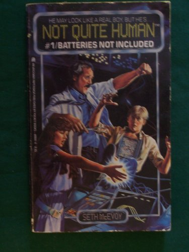 Not Quite Human #01: Batteries Not Included