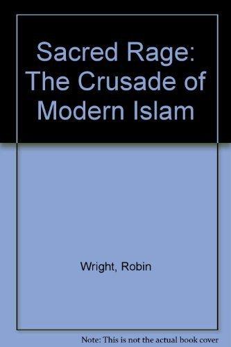 9780671601133: Sacred Rage: The Crusade of Modern Islam