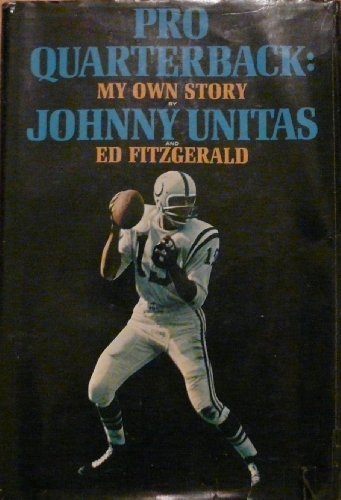 Pro Quarterback: My Own Story: Ed Fitzgerald, Johnny