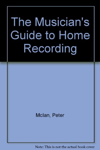 9780671601898: Musician's Guide to Home Tape Recording
