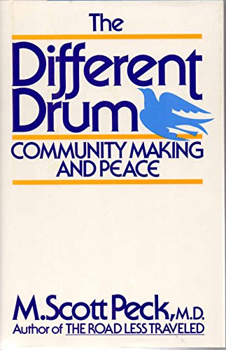 9780671601928: The Different Drum: Community-Making and Peace