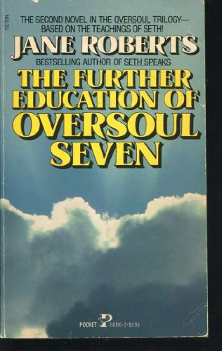 9780671601966: The Further Education of Oversoul 7