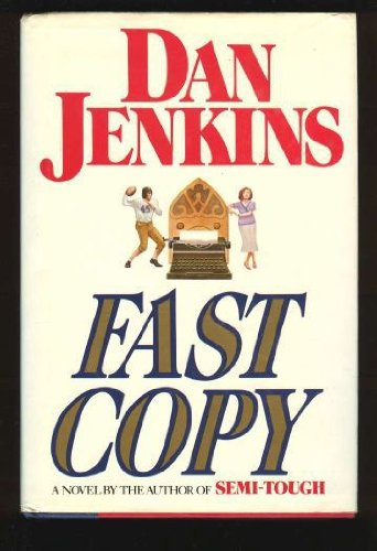 Fast Copy: A Novel