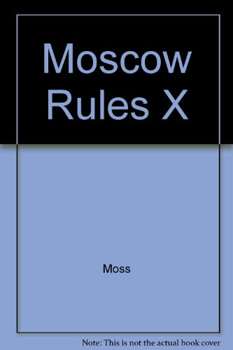 Moscow Rules X (9780671602239) by Moss