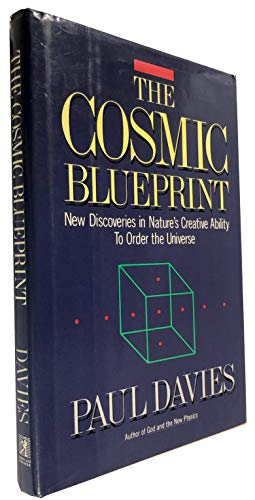 9780671602338: The Cosmic Blueprint: New Discoveries in Nature's Creative Ability to Order the Universe