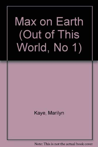 9780671602659: Max on Earth (Out of This World, No 1)