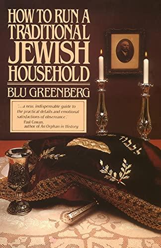 How To Run A Traditional Jewish Household: Blu Greenberg