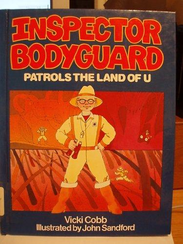 Inspector Bodyguard Patrols the Land of U: Cobb, Vicki
