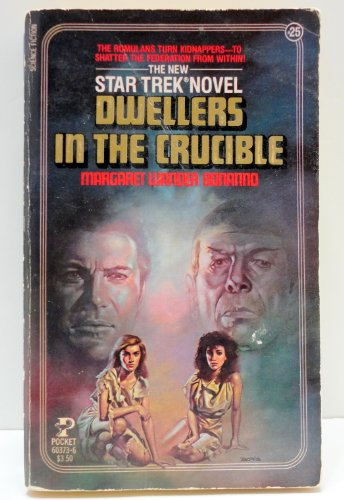 9780671603731: Dwellers in the Crucible (Star Trek, No 25)