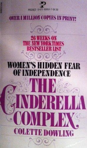 9780671604141: The Cinderella Complex (Women's Hidden Fear of Independence)