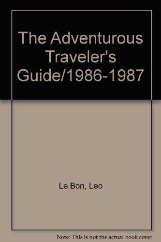 9780671604479: The Adventurous Traveler's Guide/1986-1987