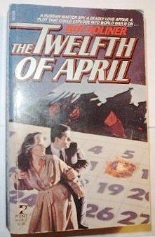 9780671604561: The Twelfth of April