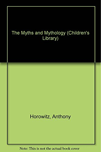 Myths and Mythology (Children's Library)