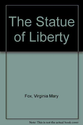 The Statue of Liberty: Virginia Mary Fox