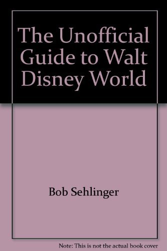 9780671604943: The unofficial guide to Walt Disney World