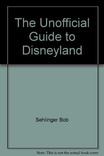 9780671604950: The Unofficial Guide to Disneyland