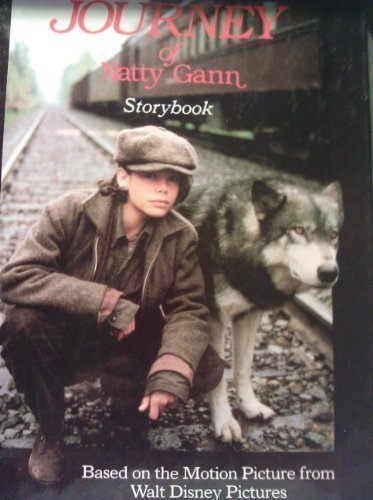 9780671605025: The journey of Natty Gann storybook: Based on the motion picture from Walt Disney Pictures