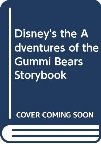 9780671605100: Disney's the Adventures of the Gummi Bears Storybook