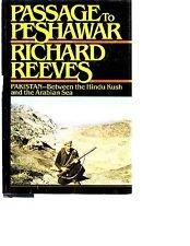 9780671605391: Passage to Peshawar: Pakistan: Between the Hindu Kush and the Arabian Sea