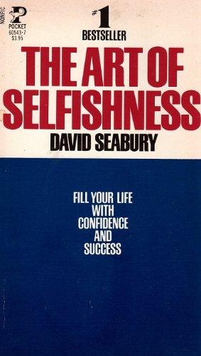 9780671605438: The Art of Selfishness