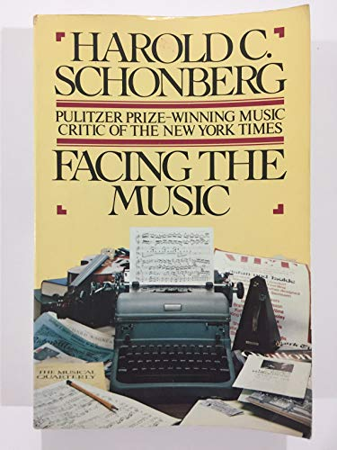 Facing the Music (0671605631) by Schonberg, Harold C.