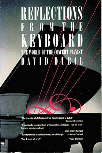 9780671605940: Reflections from the Keyboard: The World of the Concert Pianist