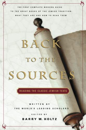 9780671605964: Back to the Sources: Reading the Classic Jewish Texts