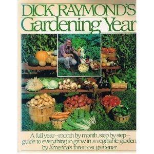 9780671606008: Dick Raymond's Gardening Year