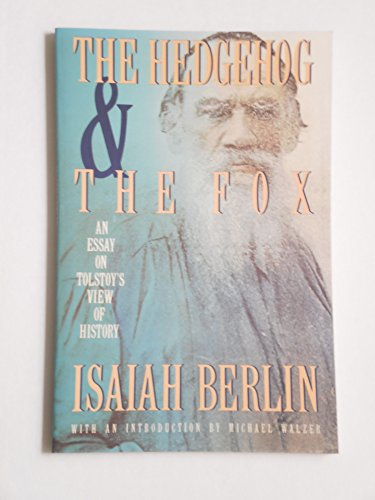 9780671606015: The Hedgehog and the Fox. An Essay on Tolstoy's View of History.